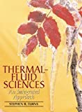 img - for Thermal-Fluid Sciences: An Integrated Approach by Stephen Turns (2006-01-30) book / textbook / text book