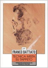 Tecnica mista su tappeto Conversazioni autobiografiche con Franco Pulcini PDF