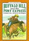 Buffalo Bill and the Pony Express (I Can Read Books) (0060233729) by Coerr, Eleanor