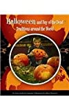 img - for Halloween and Day of the Dead Traditions Around the World (World Traditions) book / textbook / text book