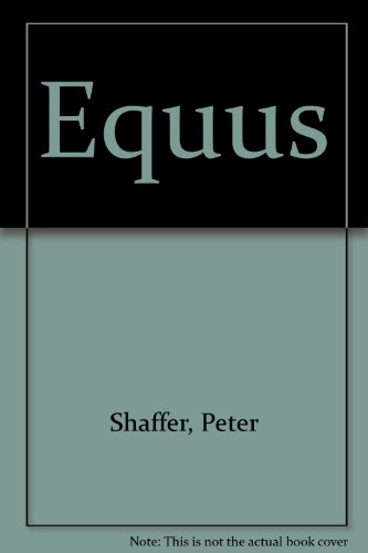 "equus essays In equus, shaffer has given us a chorus of horses who produce the ""equus noise,"" a kind of choral chant made up of voices and sounds."