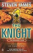 Image for The Knight (The Patrick Bowers Files, Book 3)