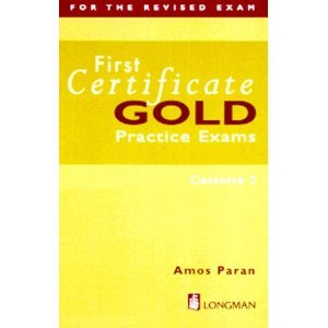 First Certificate Gold: Practice Exams (FCE)