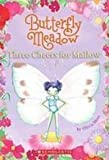 img - for Three Cheers for Mallow! (Butterfly Meadow) book / textbook / text book