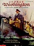 George Washington: A Picture Book Biography (0613078470) by Giblin, James Cross