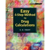 img - for Easy Four-Step Method to Drug Calculations [PAPERBACK] [2004] [By Steven D. Foust] book / textbook / text book