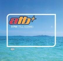 Atb - 9 P.M. (Til I Come) [Single] - Zortam Music