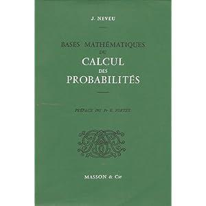 Bases mathématiques du calcul des probabilités