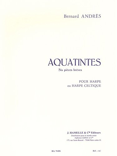 Aquatintes pour harpe. Partituras para Arpa, Partitura