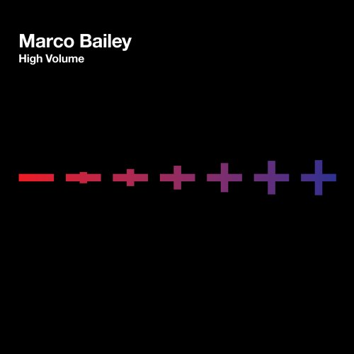 Marco Bailey - High Volume-CD-2013-UNiCORN INT Download