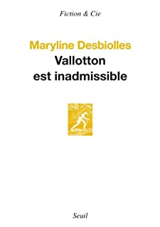 Vallotton est inadmissible