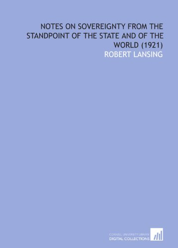 Notes on Sovereignty From the Standpoint of the State and of the World  (1921)