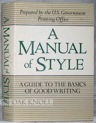 A Manual of Style: A Guide to the Basics of Good Writing, U.S. GOVERNMENT PRINT OFFICE