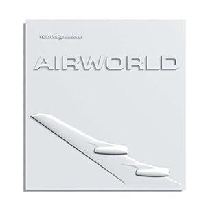 Airworld: Design und Architektur für die Flugreise
