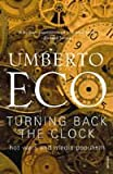 Turning Back the Clock: Hot Wars and Media Populism (0099503689) by Eco, Umberto
