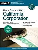 img - for How to Form Your Own California Corporation 14th (fourteenth) edition Text Only book / textbook / text book