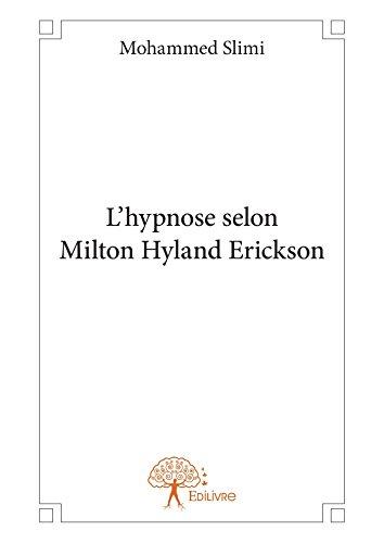 L'hypnose selon Milton Hyland Erickson