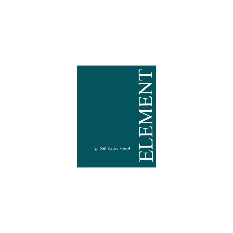 2003 Honda Element Shop Service Repair Manual Book w/ 4WD M/T Supplement