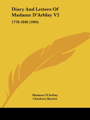 Diary and Letters of Madame D'Arblay V2: 1778-1840 (1904)