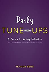 Daily Tune-ups: A Year of Living Kabbalah