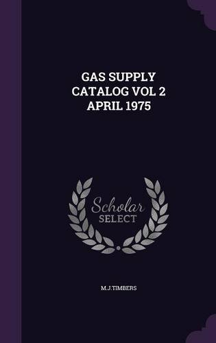 GAS SUPPLY CATALOG VOL 2 APRIL 1975