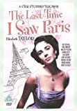 The Last Time I Saw Paris [DVD]