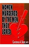 Women Murdered by the Men They Loved (1560230037) by Cole, Ellen