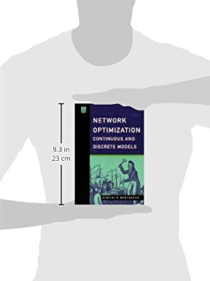 Network Optimization: Continuous and Discrete Models (Optimization, Computation, and Control)