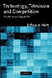 img - for Technology, Television, and Competition: The Politics of Digital TV book / textbook / text book
