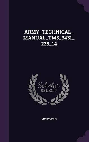 ARMY_TECHNICAL_MANUAL_TM5_3431_228_14