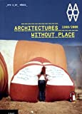 img - for Architectures without Place (1968-2008) book / textbook / text book