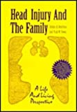 img - for Head Injury and the FamilyA Life and Living Perspective book / textbook / text book