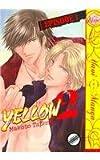 Yellow 2: Episode 1 (Yaoi) (1569701547) by Tateno, Makoto