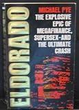 Eldorado (Panther Books) (0586062998) by Pye, Michael