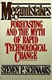 img - for MEGAMISTAKES: Forecasting and the Myth of Rapid Technological Change by Steven P. Schnaars (1989-02-13) book / textbook / text book