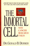 The Immortal Cell