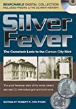 Silver Fever: The Comstock Lode to the Carson City Mint