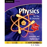 Physics for the IB Diploma Full Colourby K. A. Tsokos