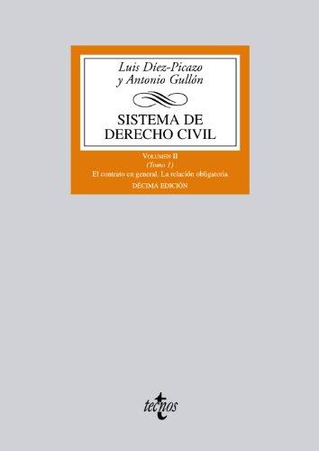 Sistema de Derecho Civil: Volumen II (Tomo 1) El contrato en general. La relación obligatoria: 2 (Derecho - Biblioteca Universitaria De Editorial Tecnos)