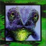 natural-born-techno-the-two