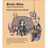 img - for Brain-Wise: Studies in Neurophilosophy [PAPERBACK] [2002] [By Patricia Smith Churchland] book / textbook / text book