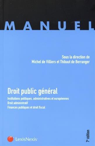 Droit public général : Institutions politiques, administratives et européennes ; Droit administratif ; Finances publiques et droit fiscal