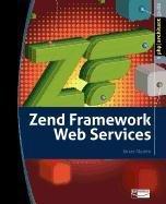 Zend Framework Web Services ebook download