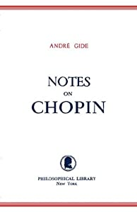 Notes On Chopin from Philosophical Library