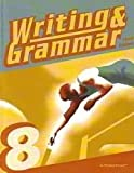 Writing & Grammar 8 for Christian Schools