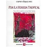 img - for Por La Vereda Tropical / By the Tropical Path (Spanish Edition) book / textbook / text book