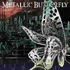 METALLIC BUTTERFLY()