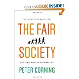 img - for The Fair SocietyThe Science of Human Nature and the Pursuit of Social Justice book / textbook / text book