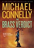 Brass Verdict, The: A Novel by Michael Connelly