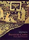 img - for Burmese Crafts, Past and Present. book / textbook / text book